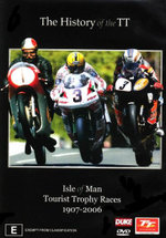 The History of the TT : Isle Of Man Tourist Trophy Races 1907-2006