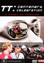TT - Centenary Celebration : An Inside Perspective