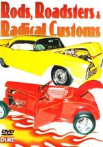 Rods, Roadsters & Radical Customs