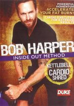 Bob Harper Inside Out Method - Kettlebell Cardio Shred - Bob Harper