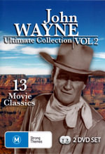 John Wayne Ultimate Collection : Volume 2 (Inc. Hell Town / Randy Rides Alone / West of the Divide) (13 Movies 2 Discs) - John Wayne