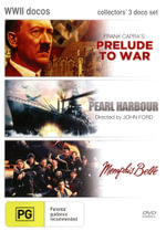 WWII Docos (Memphis Belle / Pearl Harbour / Prelude to War) - Stanley Wray