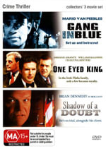 Gang in Blue / One Eyed King / Shadow of a Doubt (Crime Thriller) (1 Disc) - Mario Van Peebles
