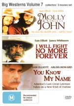 Molly and Lawless John / I Will Fight No More Forever / You Know My Name (Big Westerns Volume 7) - Sam Elliott
