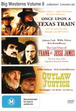Once Upon a Texas Train / The Last Days of Frank and Jesse James / Outlaw Justice (Big Westerns Volume 8) - Willie Nelson