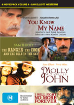 Molly and Lawless John / I Will Fight No More Forever / The Ranger, The Cook and the Hole in the Sky / You Know My Name (Sam Elliott Westerns) - Ned Romero