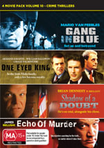 Gang in Blue / One Eyed King / Shadow of a Doubt / Echo of Murder (Crime Thrillers Volume 10) - Gregory Himes