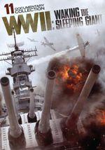 WWII : Waking the Sleeping Giant