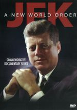 JFK : A New World Order - John F. Kennedy