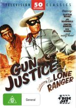 Gun Justice (feat. The Lone Ranger/The Cisco Kid/The Gabby Hayes Show/The Adventures of Kit Carson/The Roy Rogers Show/Judge Roy Bean/Cowboy G-Men) - Gail Davis