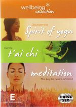 Wellbing Collection : Discover the Spirit of Yoga / Gentle T'ai Chi / Meditation: The Key to Peace of Mind - Lana Grimm