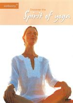 Discover the Spirit of Yoga (Wellbeing) - Not Specified