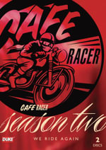 Cafe Racer : Season 2