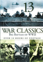 War Classics : Big Battles of WWII (Attack! Battle for New Britain/Combat America WWII/Here is Germany/Private Snafu/The Battle of Britain) (13 Movies) - Burt Lancaster