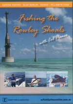 Fishing The Rowley Shoals : With Col Prince