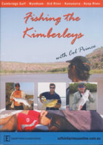 Fishing The Kimberleys : With Col Prince