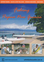 Fishing Papua New Guinea : With Col Prince