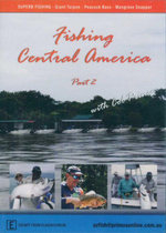 Fishing Central America : With Col Prince - Part 2