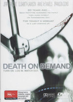 Death on Demand : Turn On. Log In. Watch Out. - Jerry Broome