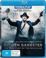 Citizen Gangster (Blu-ray/DVD) - Scott Speedman; Kelly Reilly; Kevin Durand; Brian Cox