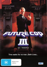 Future Cop III - Tim Thomerson