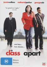 A Class Apart : One Boy... Two Classes - Jessie Wallace