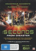 Seconds From Disaster : Volume 1 - Disastrous Accidents Or Planned Attacks? - Richard Vaughan