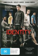 Identity : When You Find Out Where They've Been, You'll Discover Where They're Going... - Aiden Gillen