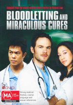 Bloodletting and Miraculous Cures : 2 Disc Set : Adapted From the Award-Winning Short Stories by Vincent Lam - Kim Bubbs