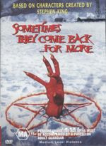 Sometimes They Come Back For More : Based On Characters Created By Stephen King - Stephen King