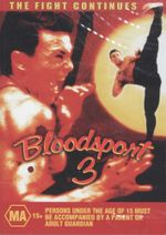 Bloodsports 3 : The Fight Continues