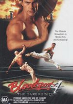 Bloodsport 4 : The Dark Kumite - The Ultimate Showdown In Martial Arts And Kickboxing! - Daniel Bernhardt