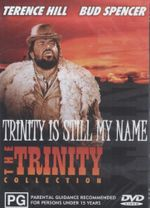Trinity Is Still My Name : The Trinity Collection - Terence Hill