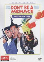 Don't Be A Menace : Special Edition - Shawn Wayans