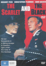 The Scarlett and the Black : He Led Thousands In A Daring Escape To Freedom... Right Under The Nose Of The Gestapo