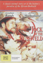 Jack of the Bushveld : A Classic Animal Story Set In The Hunter's Paradise Of The African Bushveld