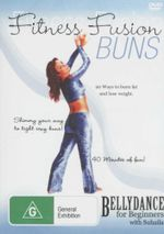 Fitness Fusion - Buns : 20 Ways To Burn Fat And Lose Weight - Bellydance For Beginners