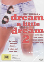 Dream a little dream 2 : Be Careful What You Dream... It Might Just Come True
