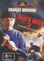Death Wish 2 : First His Wife - Now His Daughter - It's Time To Even The Score!