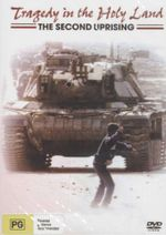 Tragedy in the Holy Land : The Second Uprising