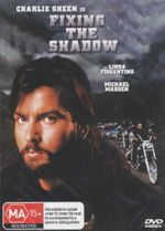 Fixing The Shadow  - Charlie Sheen