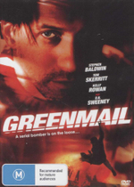 Greenmail : A Serial Bomber Is On The Loose... - Kelly Rowan