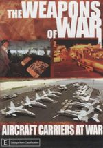Aircraft Carriers At War : Weapons of war