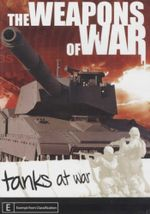 Tanks At War : Weapons of War