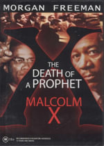 Death of a Prophet : Malcom X - Morgan Freeman