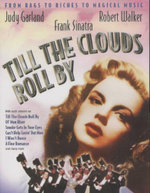 Till The Clouds Roll By : From Rags To Riches To Magical Music - Judy Garland