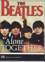 Alone and Together : The Beatles  - The Beatles