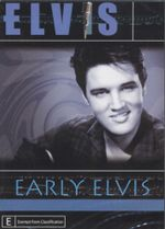 Elvis - Early Elvis - Elvis Presley