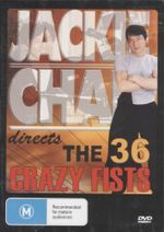 The 36 Crazy Fists : Jackie Chan - Jackie Chan
