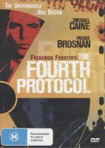 The Fourth Protocol : The Unthinkable... Has Begun - John Cassidy